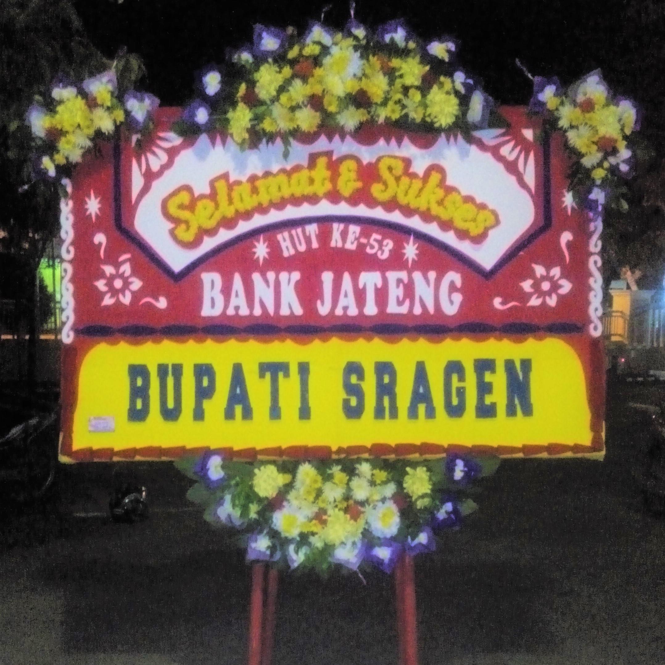 gambar papan ucapan selamat bank jateng di toko bunga dari bupati sragen ibu yuni sukowati